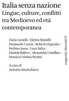 Italia senza nazione. Lingue, culture, conflitti tra Medioevo ed età contemporanea - copertina