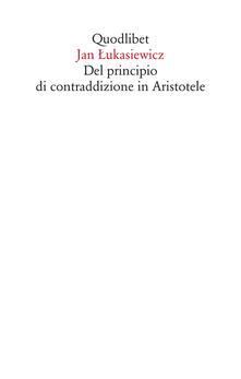Recuperandoiltempo.it Del principio di contraddizione in Aristotele Image