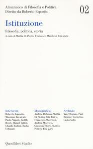 Libro Almanacco di filosofia e politica (2020). Vol. 2: Istituzione. Filosofia, politica, storia.