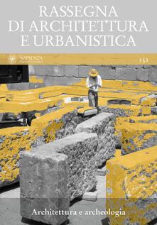 Rassegna di architettura e urbanistica. Vol. 151 - María Margarita Segarra Lagunes - ebook