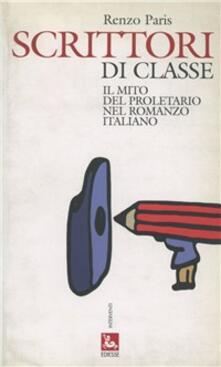 Scrittori di classe - Renzo Paris - copertina