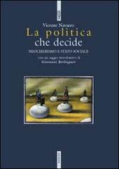 La politica che decide. Neoliberismo e stato sociale