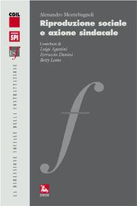 Libro Riproduzione sociale e azione sindacale