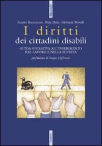 Libro I diritti dei cittadini disabili Sandro Buonomo , Nina Daita , Giovanni Novelli