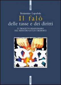 Libro Il falò delle tasse e dei diritti Beniamino Lapadula