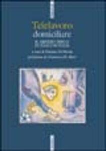 Foto Cover di Telelavoro domiciliare, Libro di Patrizio Di Nicola, edito da Ediesse