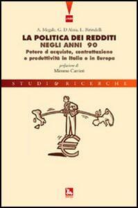 La politica dei redditi negli anni '90. Potere d'acquisto, contrattazione e produttività in Italia e in Europa