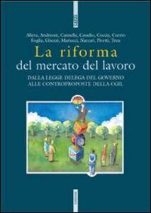Libro La riforma del mercato del lavoro