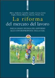 La riforma del mercato del lavoro.pdf