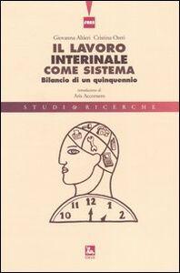 Libro Il lavoro interinale come sistema. Bilancio di un quinquennio Giovanna Altieri , Cristina Oteri