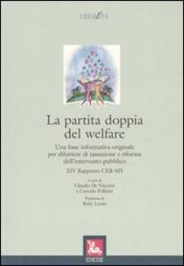 La partita doppia del welfare. Una base informativa originale per dibattere di tassazione e riforma dell'intervento
