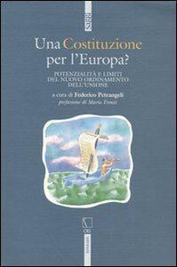 Libro Una Costituzione per l'Europa? Potenzialità e limiti del nuovo ordinamento dell'Unione