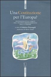 Una Costituzione per l'Europa? Potenzialità e limiti del nuovo ordinamento dell'Unione