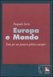 Europa e mondo. Temi per un pensiero politico europeo