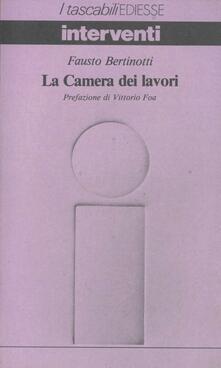 La Camera dei lavori - Fausto Bertinotti - copertina