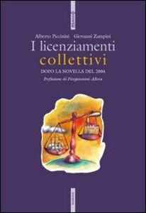 Foto Cover di I licenziamenti collettivi, Libro di Alberto Piccinini,Giovanni Zampini, edito da Ediesse