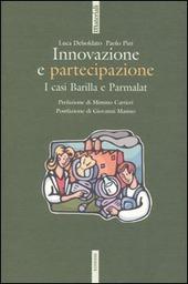 Innovazione e partecipazione. I casi Barilla e Parmalat