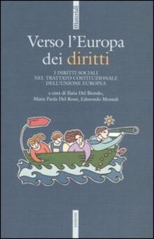 Verso l'Europa dei diritti. i diritti sociali nel trattato Costituzionale dell'Unione Europea - copertina