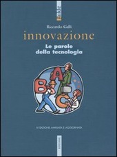 Innovazione. Le parole della tecnologia