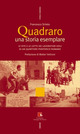 Quadraro: una storia esemplare. Le vite e le lotte dei lavoratori edili in un quartiere periferico romano. Con DVD