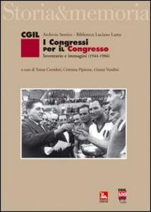 Libro I congressi per il congresso. Inventario e immagini (1944-1986)