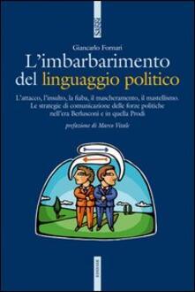Museomemoriaeaccoglienza.it L' imbarbarimento del linguaggio politico Image