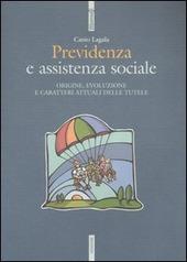 Previdenza e assistenza sociale. Origine, evoluzione e caratteri attuali delle tutele