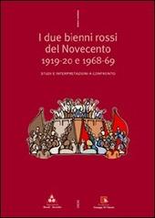 Due bienni rossi del Novecento 19-20 e 68-69. Studi e interpretazioni a confronto