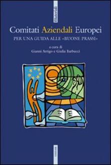 Comitati aziendali europei. Per una guida alle «buone prassi» - copertina