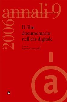 Grandtoureventi.it Annali. Archivio audiovisivo del movimento operaio e democratico (2006). Vol. 9: Il film documentario nell'era digitale. Image