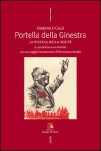 Foto Cover di Portella della ginestra. La ricerca della verità, Libro di Girolamo Li Causi, edito da Ediesse