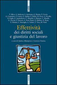 Foto Cover di Effettività dei diritti sociali e giustizia del lavoro, Libro di  edito da Ediesse