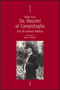 Da Mazzini al Campidoglio. ...