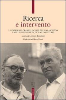 Ricerca e intervento. La storia del CRS nelle carte del suo archivio e nelle riflessioni di Ingrao e Cotturri.pdf