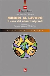 Foto Cover di Minori al lavoro. Il caso dei minori migranti, Libro di  edito da Ediesse