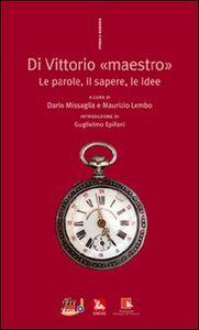 Foto Cover di Di Vittorio «maestro». Le parole, il sapere, le idee, Libro di  edito da Ediesse