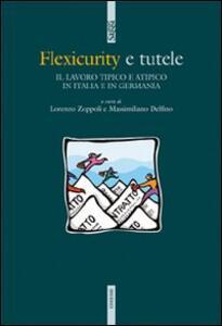 Flexicurity e tutele. Il lavoro tipico e atipico in Italia e in Germania