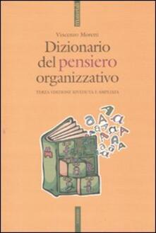Dizionario del pensiero organizzativo - Vincenzo Moretti - copertina