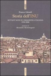Storia dell'INU. Settant'anni di urbanistica italiana 1930-2000