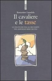 Il cavaliere e le tasse. Le politiche fiscali recessive del governo Berlusconi