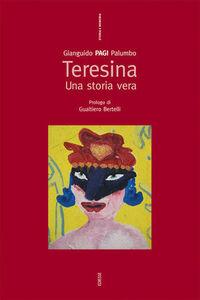 Libro Teresina. Una storia vera Gianguido Palumbo