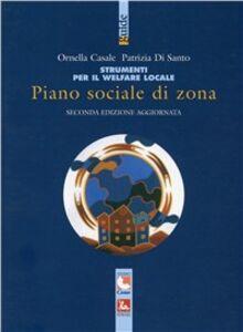 Libro Piano sociale di zona. Strumento per il welfare locale Ornella Casale , Patrizia Di Santo