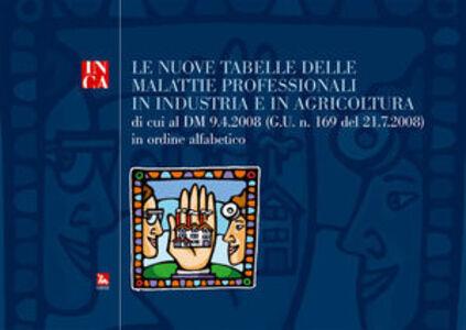Foto Cover di Le nuove tabelle delle malattie professionali in industria e agricoltura. Con CD-ROM, Libro di  edito da Ediesse