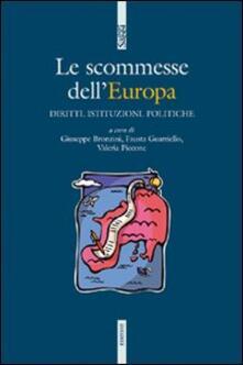 Listadelpopolo.it Le scommesse dell'Europa. Istituzioni, diritti, politiche Image