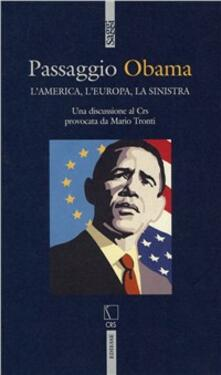 Camfeed.it Passaggio Obama. L'America, l'Europa, la Sinistra Image