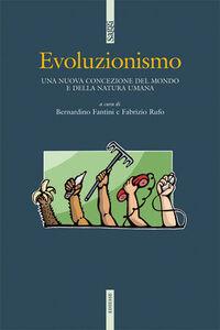 Libro Evoluzionismo. Controversie prima e dopo Darwin