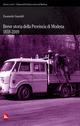 Breve storia della provincia di Modena 1859-2009