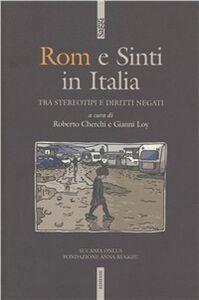 Libro Rom e sinti. Storia e cronaca di ordinaria discriminazione