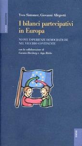 I bilanci partecipativi in Europa. Nuove esperienze democratiche nel vecchio continente