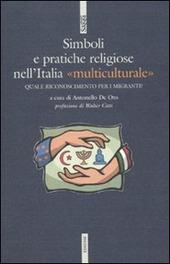 Simboli e pratiche religiose nell'Italia «multiculturale»